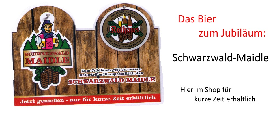 Jubil�ums-Bier:  Schwarzwald-Maidle